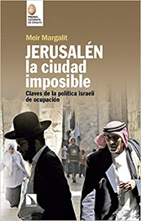 Jerusalen, la ciudad imposible- Meir Margalit