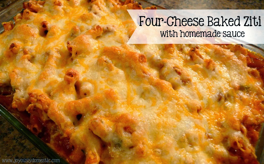 Joyously Domestic: Four-Cheese Baked Ziti