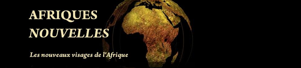 Afriques Nouvelles