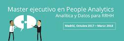 Master en People Analytics. Octubre 2017 - Marzo 2018