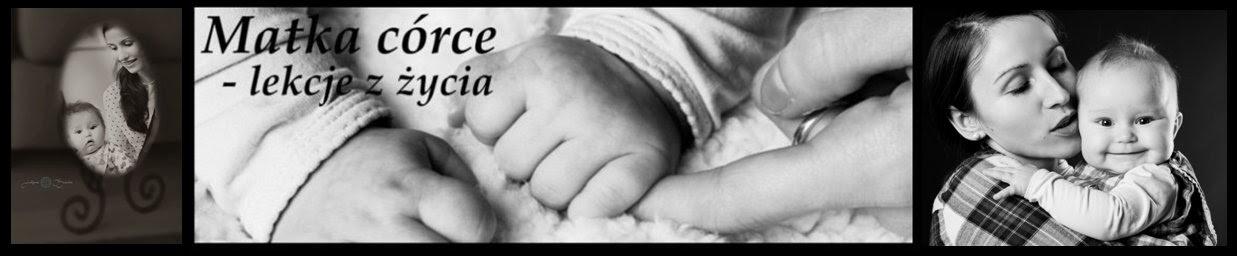 Matka córce - lekcje z życia