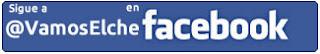 Facebook VamosElche.com - Fan page