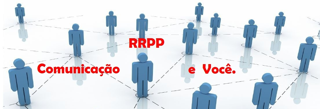 Comunicação, RRPP e Você