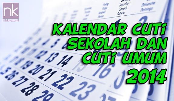 Kalendar Cuti Sekolah dan Cuti Umum 2014