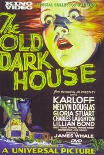 THE OLD DARK HOUSE - A VELHA CASA SOMBRIA - 1932