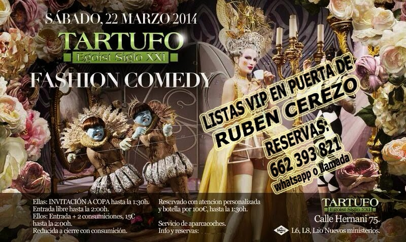 LISTAS TARTUFO CLUB: SÁBADO 22 DE MARZO  -  FASHION COMEDY
