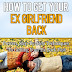 How To Get Your Ex Girlfriend Back - Free Kindle Non-Fiction