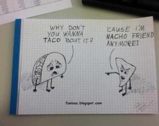 Taco and Nacho