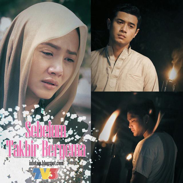 Telemovie Sebelum Takbir Bergema (TV3)