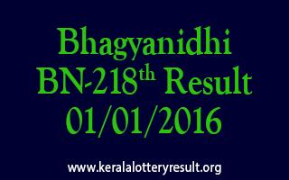 Bhagyanidhi BN 218 Lottery Result 1-1-2016
