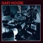 STILL GOT THE BLUES, Gary Moore