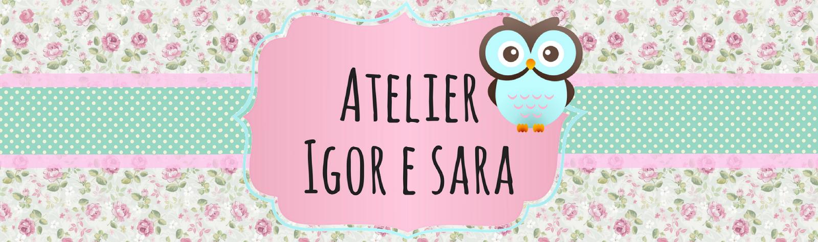Atelier Igor e Sara