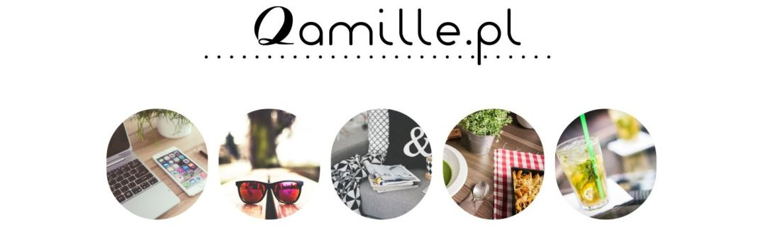 Qamille - blog lifestylowy, blog parentingowy