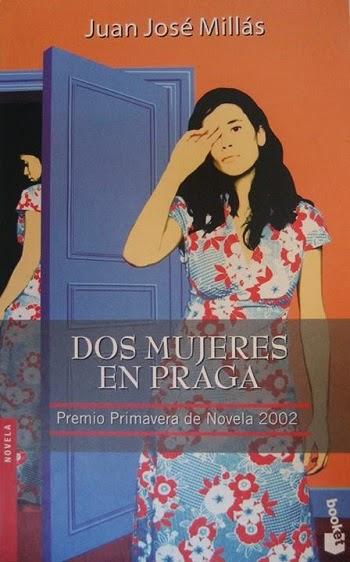 Dos mujeres en Praga Juan José Millás