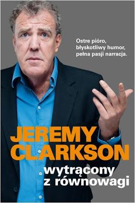 Jeremy Clarkson, Wytrącony z równowagi [Round the Bend, 2011]