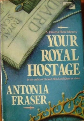 cover of Your Royal Hostage by Antonia Fraser