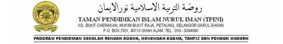 TAMAN PENDIDIKAN ISLAM NURUL IMAN (TPINI)