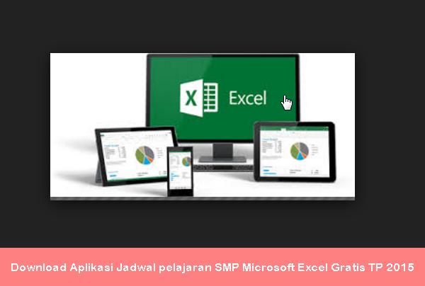 Download Aplikasi Jadwal pelajaran SMP Microsoft Excel Gratis TP 2015