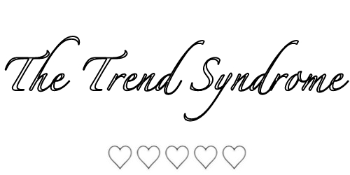 The Trend Syndrome