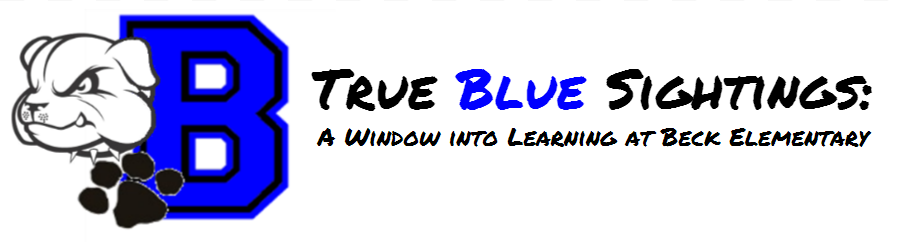 True Blue Sightings: A Window into Learning at Beck Elementary