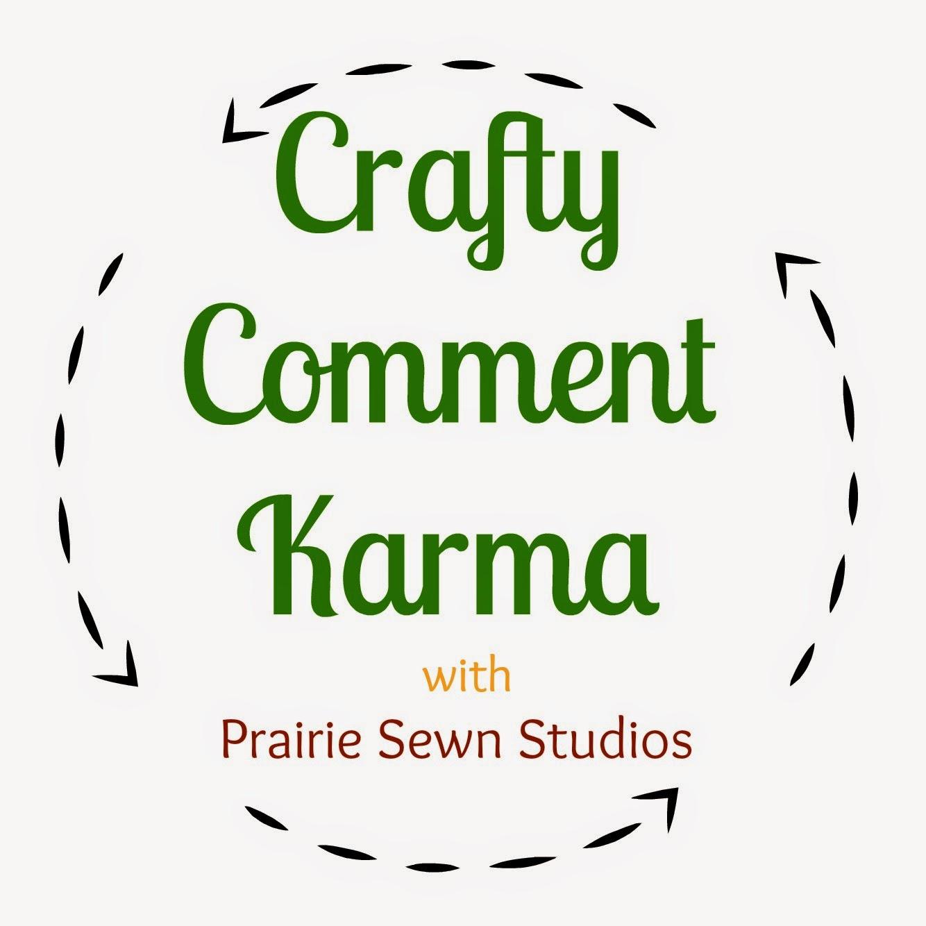 Prairie Sewn Studios Crafty Comment Karma