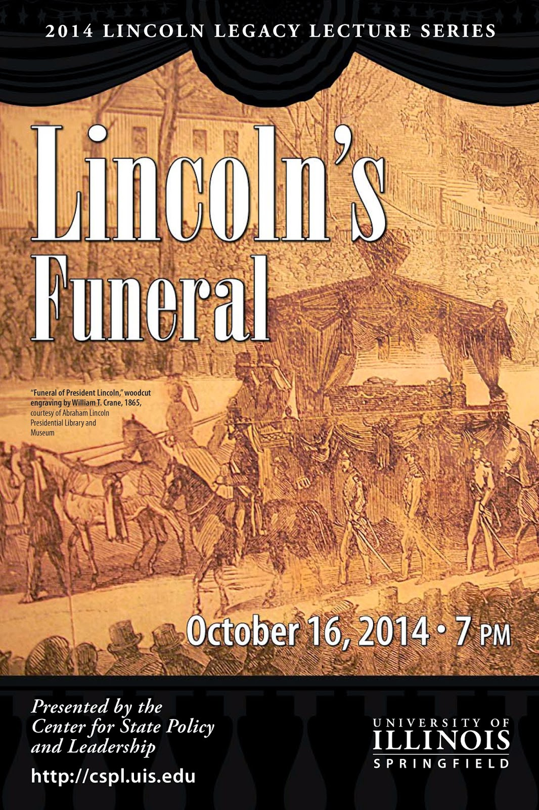 The 12th annual lincoln legacy lectures presented by the university of illinois springfield will be held from 7 to 9 p m thursday october 16