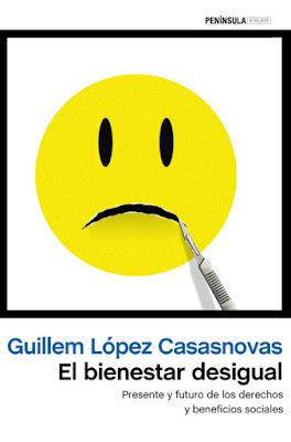 LIBRO - El bienestar desigual  Guillem López Casasnovas (Peninsula - 22 Septiembre 2015)  POLITICA - ECONOMIA | Edición papel & ebook kindle  Comprar en Amazon