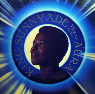 King Sunny Ade and his African Beats -Aura, Island 1984