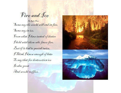 essay on fire and ice by robert frost Text dependent analysis expository writing  a constructed response / essay  essay prompt the poem fire and ice by robert frost deals.