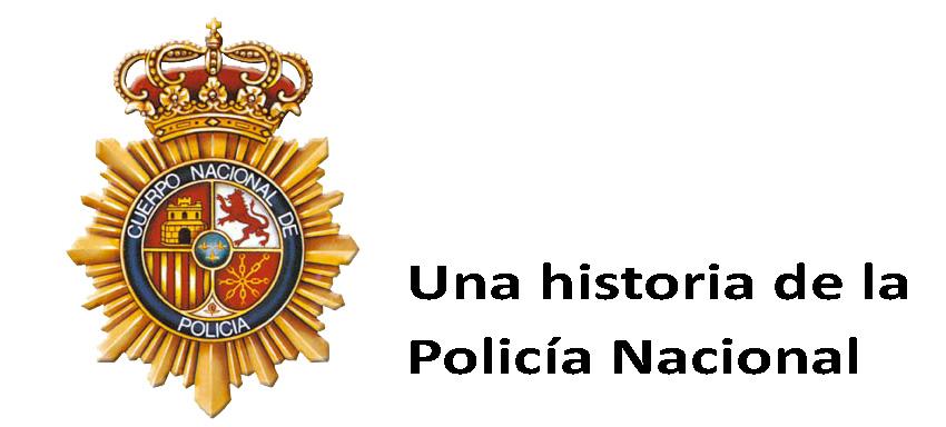 Una historia de la Policía Nacional.