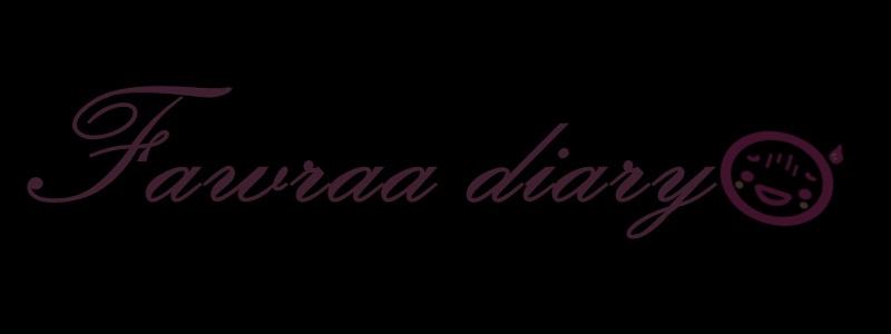 ♥ fawraa diary ♥