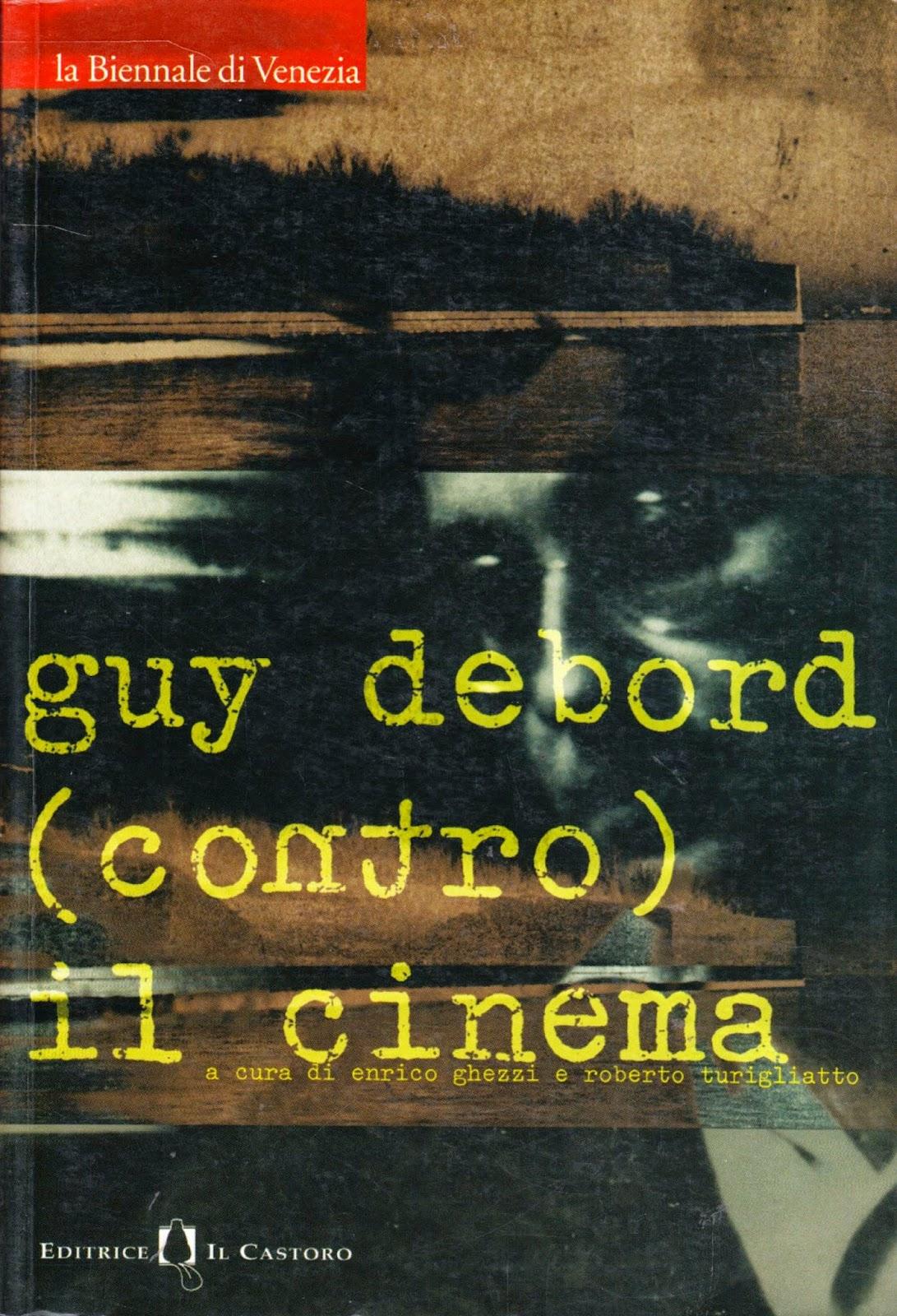 Guy Debord (contro) il Cinema