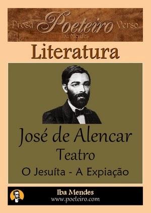 Jose de Alencar - Teatro II - Iba Mendes