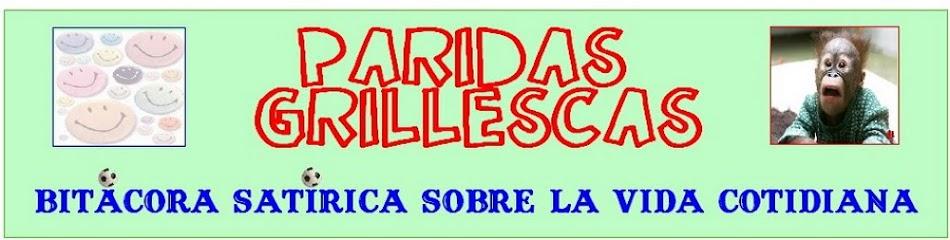 PARIDAS GRILLESCAS