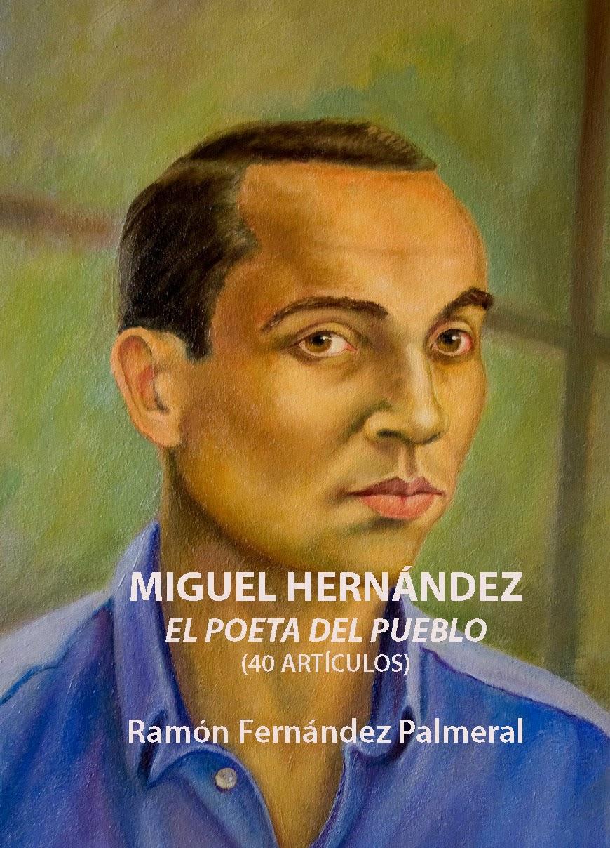 el poeta miguel hernandez: