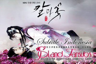 Subtitle Indonesia Sword and Flower