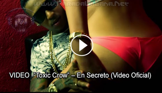 VIDEO -Toxic Crow – En Secreto (Video Oficial)