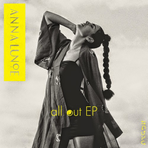 Anna Lunoe - All Out EP