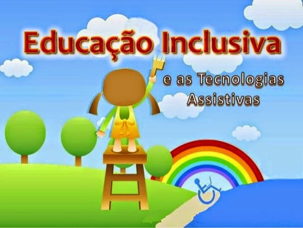 O uso das tecnologias assistivas na educação inclusiva