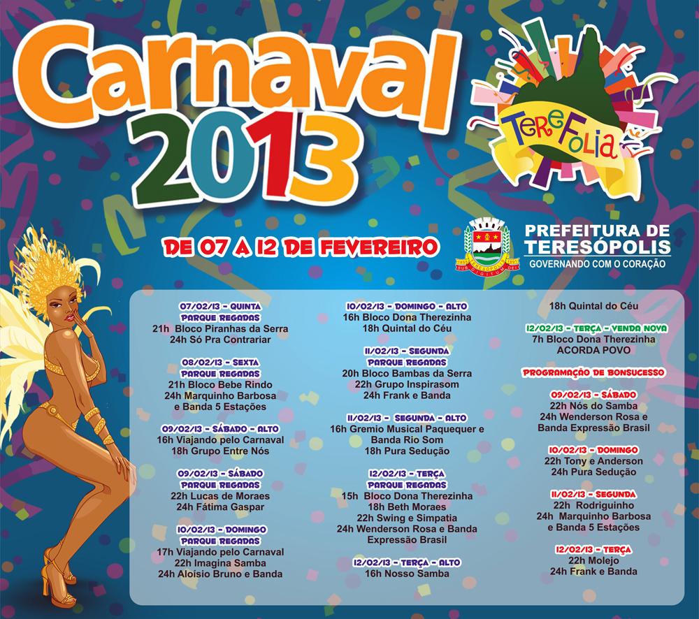 Carnaval 2013 Tere Folia -Teresópolis RJ Brasil