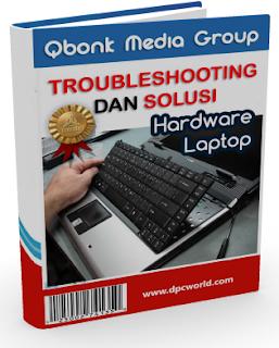 Troubleshooting dan Solusi Kerusakan Hardware Laptop