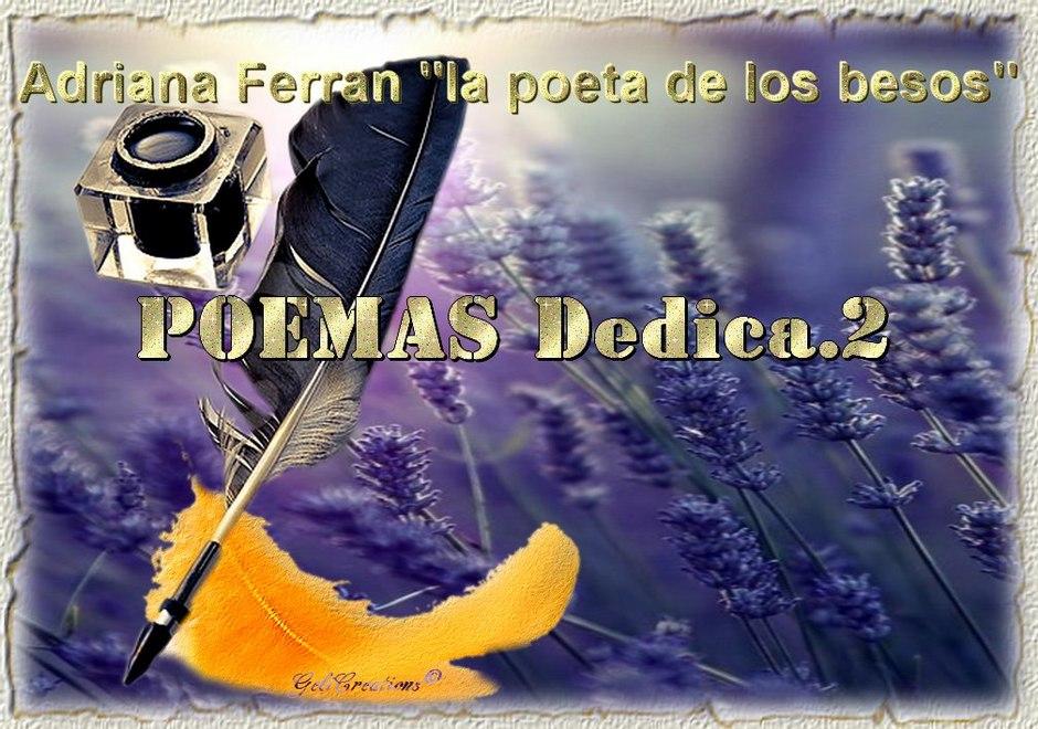 Poemas Dedica.2 por Adriana Ferran