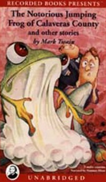 the notorious jumping frog of calaveras county by mark twain essay