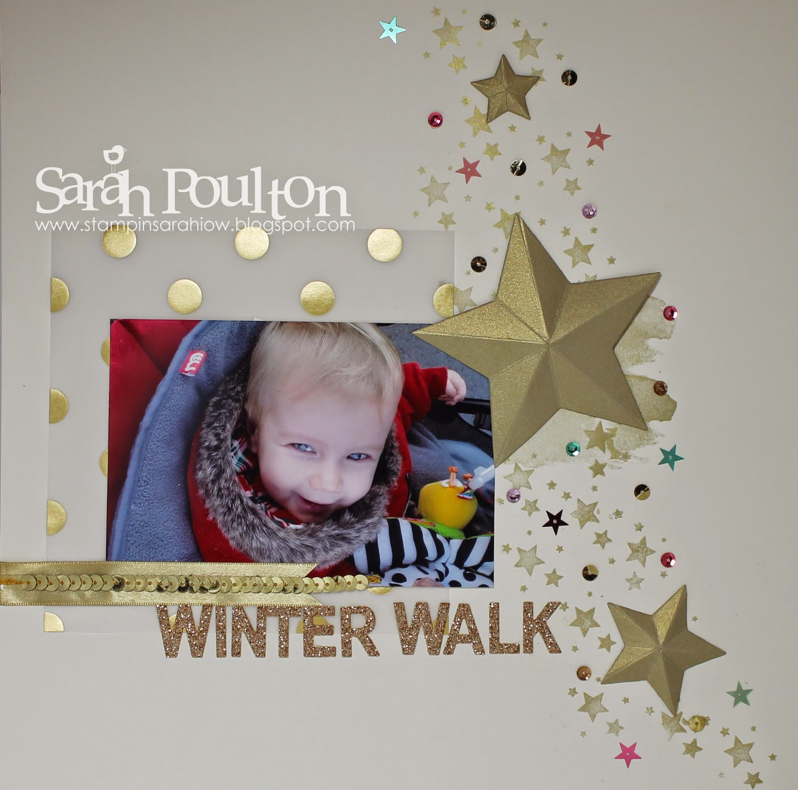 How to scrapbook uk - For This Page I Used A Very Vanilla Base With A 6 Square Of Gold Fancy Foil Designer Vellum I Stamped The Small Star Flurries In Gold Encore Ink Using The