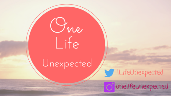 One Life Unexpected