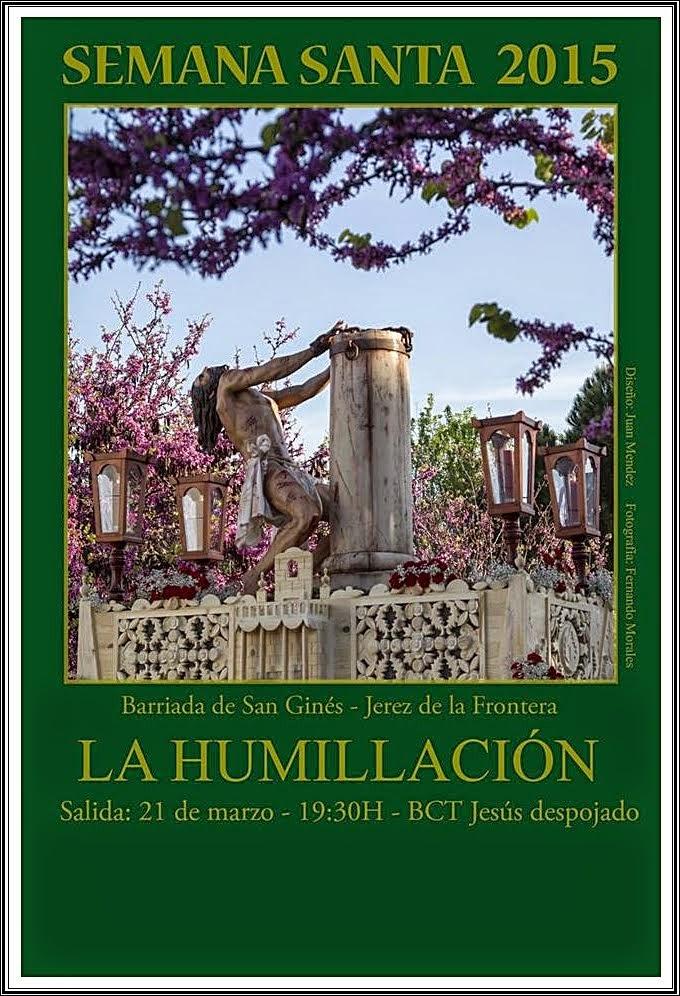 Cartel Humillación 2015.