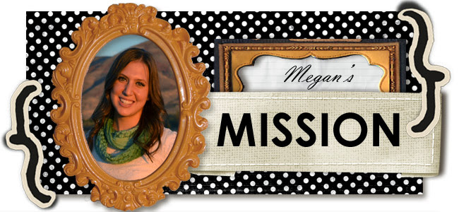 Megan's Marvelous Mission