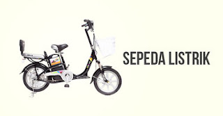 Sepeda Listrik, Teknologi Baru yang Ramah Lingkungan