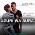 New AUDIO   Trubadour Ft. Ibra - UZURI WA SURA   Download/Listen