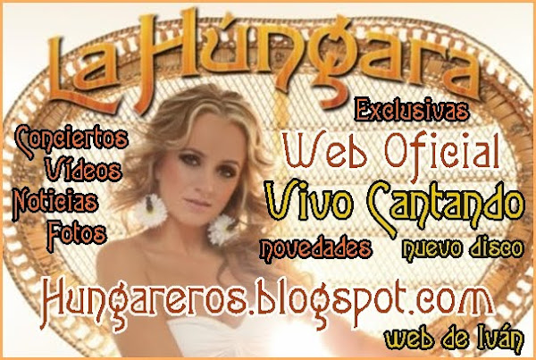Web Oficial La Hngara -  Nuevo Disco Vivo Cantando 2011 - Noticias actualizadas diariamente